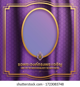 H.M. Queen Suthida Bajrasudhabimalalakshana's Birthday. long live the queen. Queen of thailand with craft style on background.( Thai translation : long live the queen )