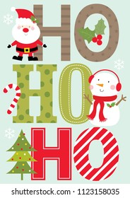 ho ho ho christmas greeting card with cute santa and snowman