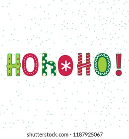 Ho ho ho lettering with red and green color, vector illustration