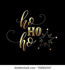 Ho ho ho lettering. Vector christmas design.