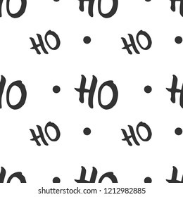 Ho Ho Ho qoute. Vector lettering for posters, banners or greeting cards. Isolated on white background, seamless pattern