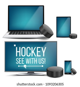 Hockey Banner Vector. Hockey Puck. Online Stream, Bookmaker, Sport Game App. Design Element. Live Match. Electronic Gadgets Realistic Illustration