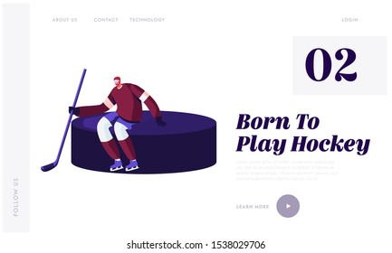 Hockey Tournament Website Landing Page. Athlete Sportsman in Uniform, Helmet, Skates with Equipment Holding Stick Standing at Huge Puck during Game Web Page Banner. Cartoon Flat Vector Illustration