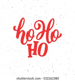 Ho-Ho-Ho Christmas vector greeting card with modern brush lettering. Banner for winter season greetings.