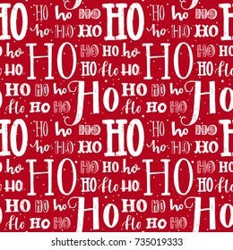 Hohoho pattern, Santa Claus laugh. Seamless background for Christmas design. Vector red texture with white handwritten words ho. Wrapping paper for gifts and presents