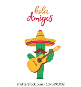 Hola Amigos hand drawn lettering. Funny cartoon cactus with a mustache in a sombrero playing the guitar. Cinco de Mayo. 5th of May.