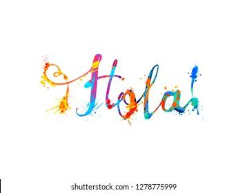 Hola. Hello in Spanish. Vector calligraphic hand written inscription of splash paint