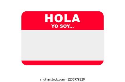 Hola, Yo soy... Hello, I am in Spanish, Sticker Vector, Templates