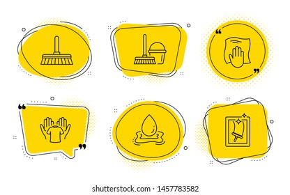 Hold t-shirt, Bucket with mop and Window cleaning signs. Chat bubbles. Cleaning mop, Water splash and Washing cloth line icons set. Sweep a floor, Aqua drop, Wipe with a rag. Laundry shirt. Vector