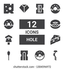 hole icon set. Collection of 12 filled hole icons included Drill, Donut, Sharpener, Auger, Cheese, Birdhouse, Sharpen