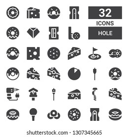 hole icon set. Collection of 32 filled hole icons included Donut, Sharpener, Doughnut, Golf ball, Cheese, Drill, Auger, Birdhouse, Golf, Sharpen