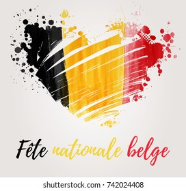 Holiday background  for Belgian national day. Painted  flag in heart shape. French text.