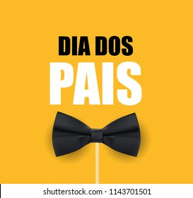 """Holiday in Brazil Fathers Day. Portuguese Brazilian Saying """"Happy Fathers Day"""". Dia dos Pais. Vector Illustration EPS10"""