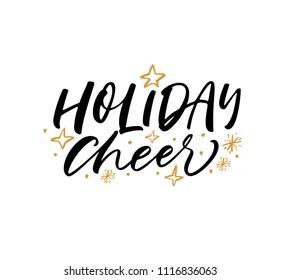 Holiday cheer phrase. Ink illustration. Modern brush calligraphy. Isolated on white background.