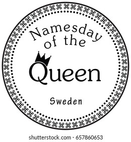 Holiday in the European state on August 8, Name Day of the Queen Sweden