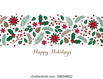 Holiday Foliage - greeting card with Happy Holidays text. Horizontal arrangement of decorative poinsettia, holly, berries, pinecone and leaves illustration for Christmas and seasonal greeting cards.