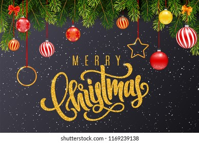 Holiday gift card with golden hand lettering Merry Christmas and Christmas balls, fir tree branches on dark background. Template for a banner, poster, invitation. Vector illustration for your design