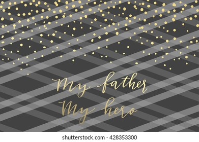 Holiday greeting card for Father's day. Vector illustration