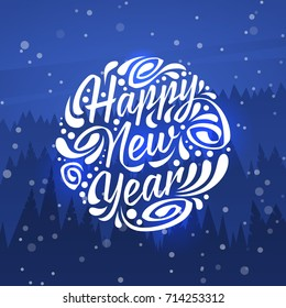 Holiday greeting card with typography on background of night forest. Happy New Year