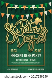 "Holiday poster with hand drawn lettering: ""St. Patrick's Day"" and with garland of colored pennants. Irish green party. Vector illustration."