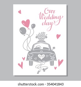Holiday vintage wedding day background, just married, greeting card design template. Hand drawn text, car, balloons, hearts, basket of flowers