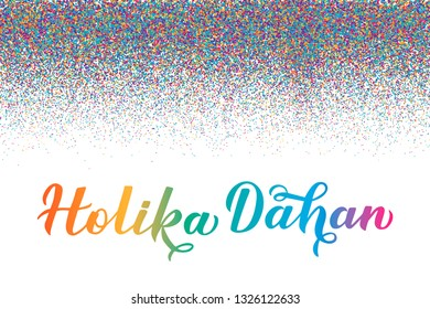 Holika Dahan  calligraphy lettering  with colorful dots confetti. Indian Traditional Holi festival of colors. Hindu celebration poster. Vector template for party invitations, banners, flyers, etc.