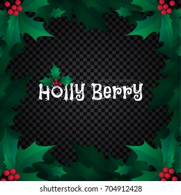 Holly Berry Border. Christmas Decoration. Vector illustration