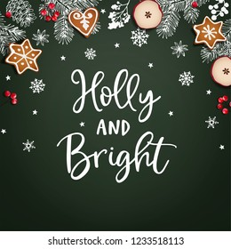 Holly and Bright Christmas greeting card, invitation. Decorative frame, banner. Hand drawn chalk fir branches, snowflakes, berries, apple and gingerbread cookies. Green background. Vector illustration