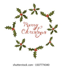 Holly Christmas wreath and the inscription Merry Christmas. Happy New Year. Holiday. Isolated objects on a white background. Template greeting card, poster, banner. Image for your decor and design.