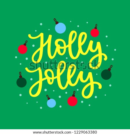 holly jolly christmas song lyrics with xmas ornaments decorations hand drawn modern calligraphy lettering design