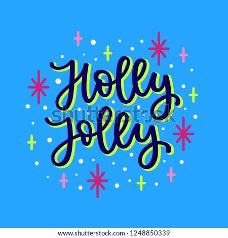 Have A Holly Jolly Christmas Lyrics.Holly Jolly Christmas Song Lyrics Hand Stock Vector Royalty