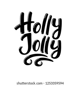 Holly Jolly, hand drawn lettering for Christmas greeting cards, vector illustration isolated on white background. Christmas greeting text, decoration element with Holly Jolly text hand-written text