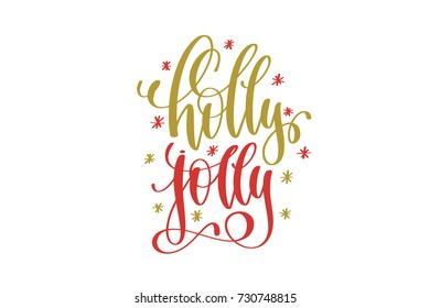 holly jolly hand lettering holiday red and gold inscription to christmas and new year celebration, calligraphy vector illustration