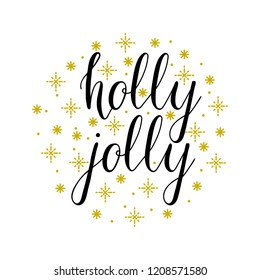 Holly Jolly lettering text on white background. Vector calligraphic inscription holly jolly for New Year holidays. Holly Jolly hand written greeting for cards, banners, posters, gifts.