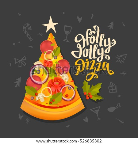 Holly Jolly Pizza Sign Pizza Slice Stock Vector Royalty Free