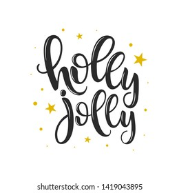 Holly Jolly vector lettering on white background. Handwritten design element for card, poster, banner. Modern calligraphy. Isolated  Christmas typography print. Hand drawn clipart.