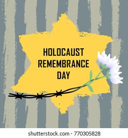 Holocaust Remembrance Day. Concentration Camps. Yellow Star of David. This David's Star was used in Ghetto and Concentration Camps and flowers. Vector illustration