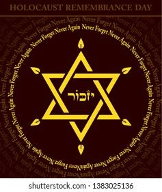 Holocaust Remembrance Day, Jewish star with flames and text in a circle: Never Forget, Never Again. Caption in Hebrew at the middle: REMEMBER