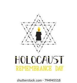 Holocaust Remembrance Day. Lettering. Vector Jewish star with barbed wire