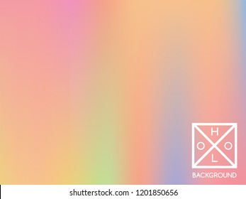 Holographic background. Holo sparkly cover. Abstract soft pastel colors backdrop. Trendy creative vector cosmic gradient. Mesh holographic foil. Creative neon template for banner. Vibrant print.