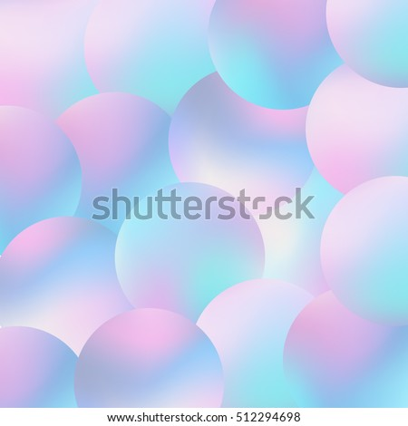 Holographic Bubbles Background Trendy Fashion Wallpaper Pastel Smooth Texture Hipster Style Backdrop