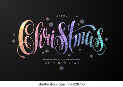 Holographic Christmas Calligraphic Inscription Decorated with Snowflakes.