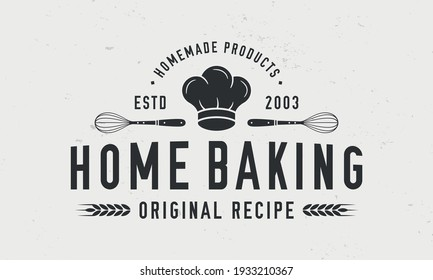 Home baking vintage logo. Bakery poster, logo template. Chef's hat silhouette. Bakery hipster logo design. Vintage typography. Home baking logo, label, stamp, poster. Vector illustration