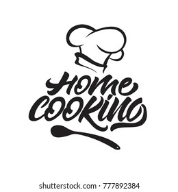 fc6c1d81989 Home cooking lettering logo with chef s hat . Vector illustration.