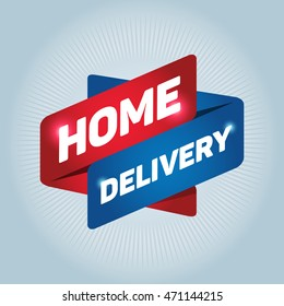 HOME DELIVERY arrow tag sign.