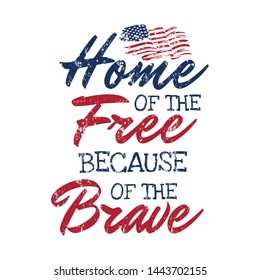 Home of the free because of the brave quote. Independence day Quotes