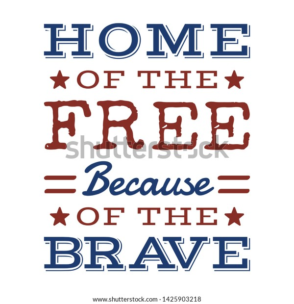 home because brave quote independence stock image now