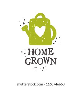 Home grown. Lettering quote. Typography poster. Hand drawn vector illustration. Can be used for badge, label, logo, placard, emblem, garden shop, company, service.
