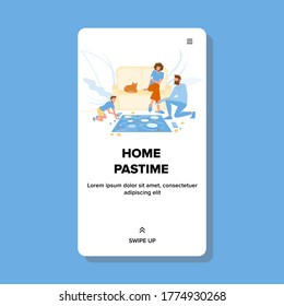Home Pastime Family Playing Board Game Vector. Man Father, Woman Mother And Boy Son Play Pastime In Living Room, Cat Lying On Couch. Characters Parents And Child Web Cartoon Illustration