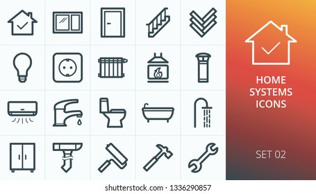 Home rapair and systems icons set. Set of house door, window, stairs, electric, toilet, shower, faucet, furniture, wrench, hummer, fireplace vector icons